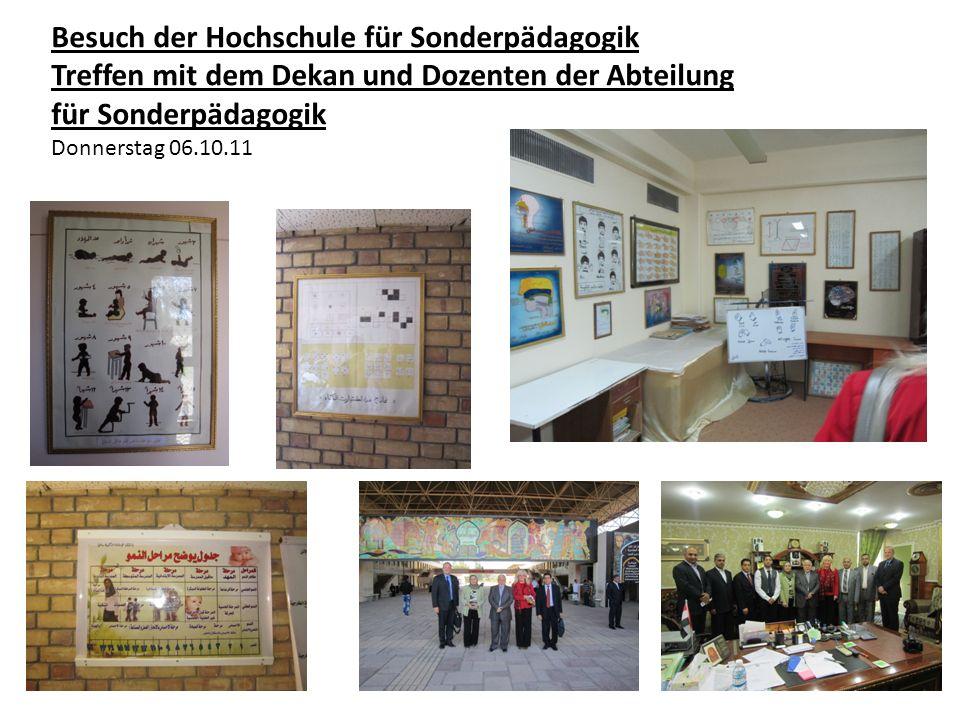Besuch der Hochschule für Sonderpädagogik Treffen mit dem Dekan und Dozenten der Abteilung für Sonderpädagogik Donnerstag 06.10.11