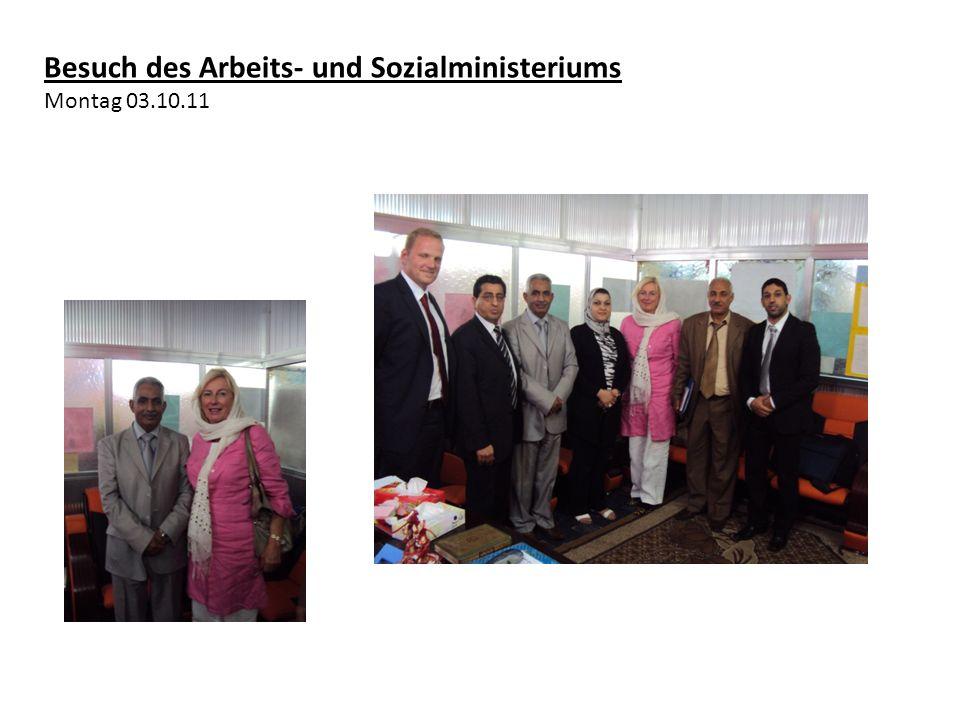 Besuch des Arbeits- und Sozialministeriums Montag 03.10.11