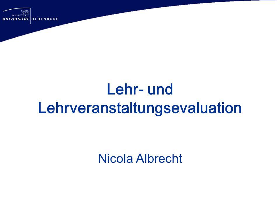 Lehr- und Lehrveranstaltungsevaluation Nicola Albrecht