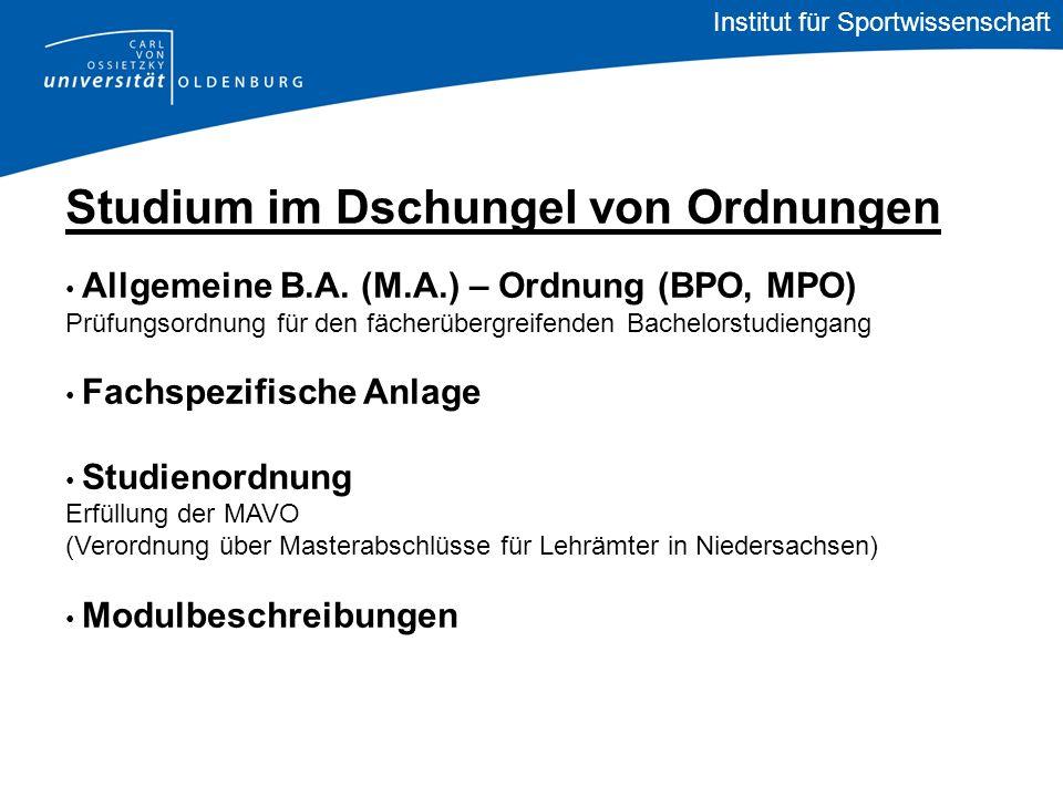 Studium im Dschungel von Ordnungen Allgemeine B.A. (M.A.) – Ordnung (BPO, MPO) Prüfungsordnung für den fächerübergreifenden Bachelorstudiengang Fachsp