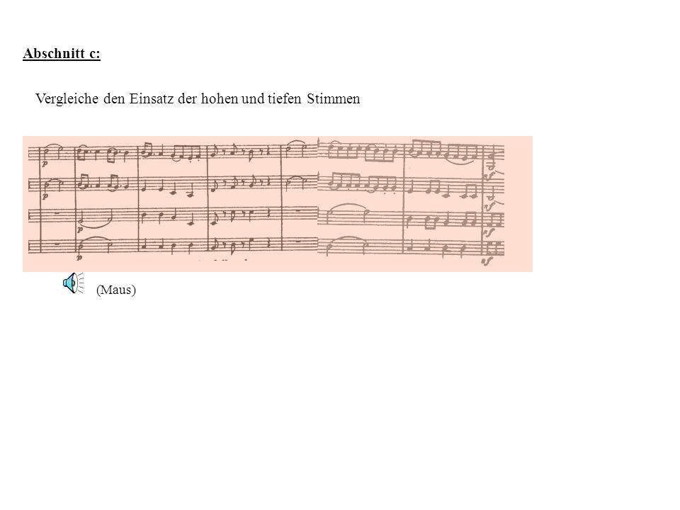 Abschnitt c: Vergleiche den Einsatz der hohen und tiefen Stimmen (Maus)