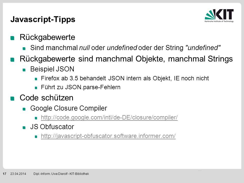 Javascript-Tipps Rückgabewerte Sind manchmal null oder undefined oder der String