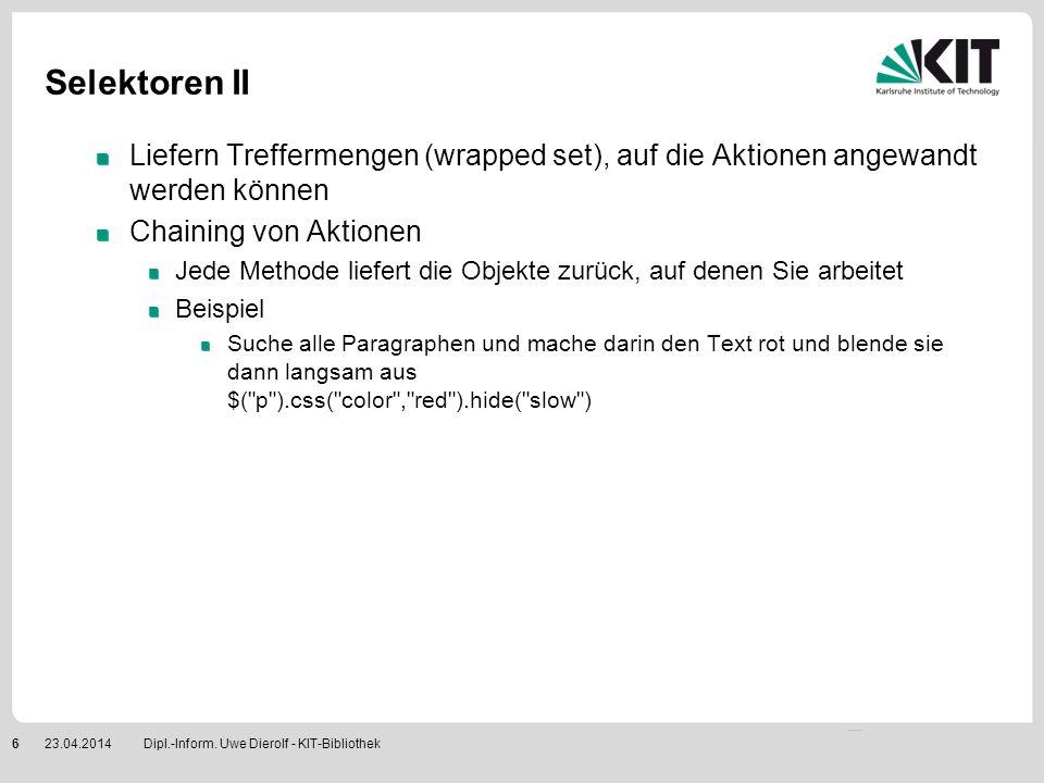 Events Ereignisse abfangen Events an Objekte binden (bind / unbind) $( #id ).bind( click , callbackHandler) $( #id ).bind( click , function() { alert( User clicked on foo. ); }); Shortcut für bind( eventname) click() mouseenter() etc.