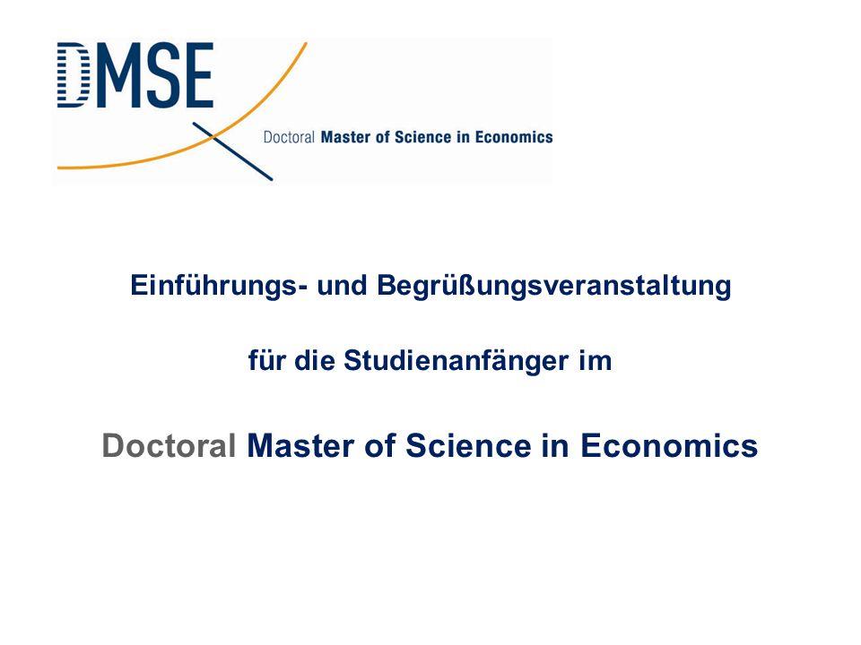 Einführungs- und Begrüßungsveranstaltung für die Studienanfänger im Doctoral Master of Science in Economics