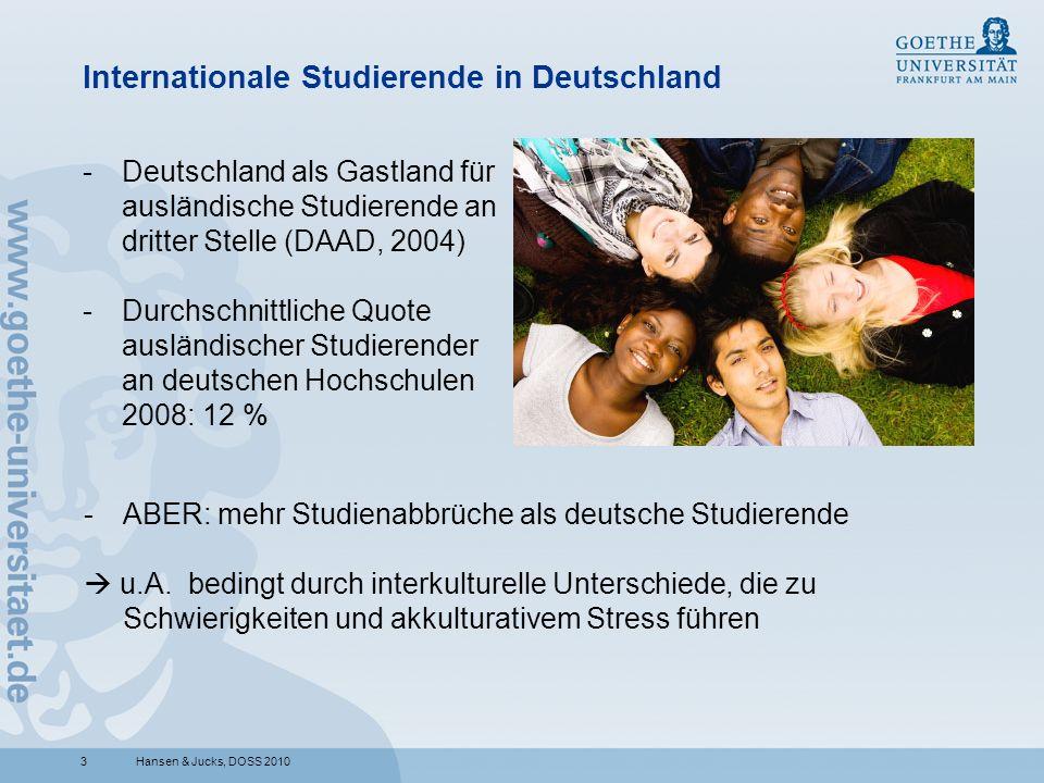 3 Internationale Studierende in Deutschland -Deutschland als Gastland für ausländische Studierende an dritter Stelle (DAAD, 2004) -Durchschnittliche Quote ausländischer Studierender an deutschen Hochschulen 2008: 12 % Hansen & Jucks, DOSS 2010 -ABER: mehr Studienabbrüche als deutsche Studierende u.A.