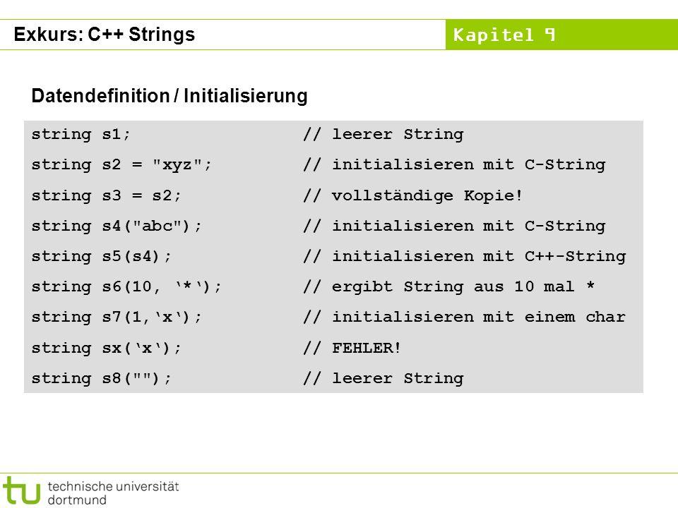 Kapitel 9 string s1;// leerer String string s2 =