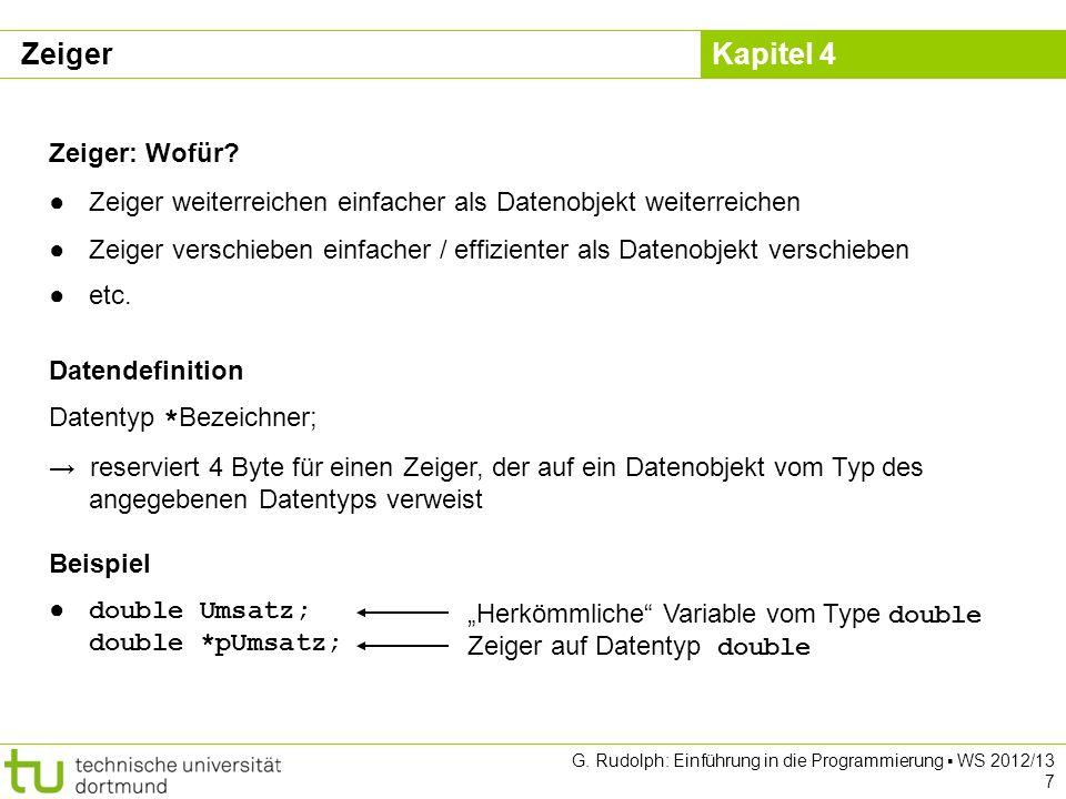 Kapitel 4 G.Rudolph: Einführung in die Programmierung WS 2012/13 8 Was passiert genau.