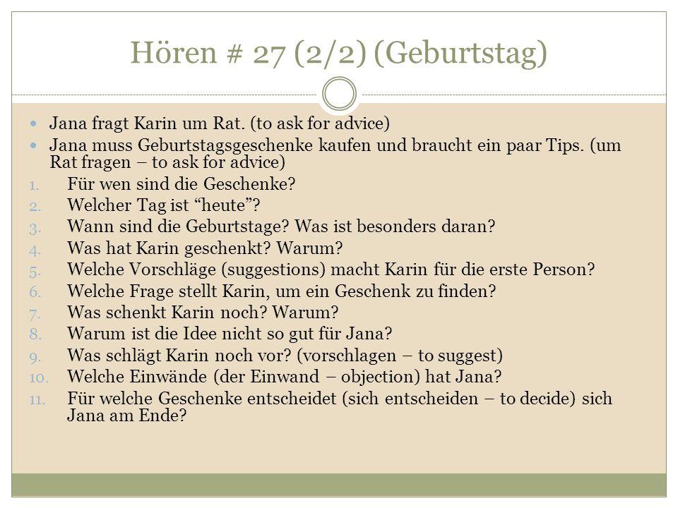 Hören # 27 (2/2) (Geburtstag) Jana fragt Karin um Rat.