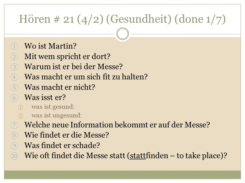 Hören # 21 (4/2) (Gesundheit) (done 1/7) Wo ist Martin.