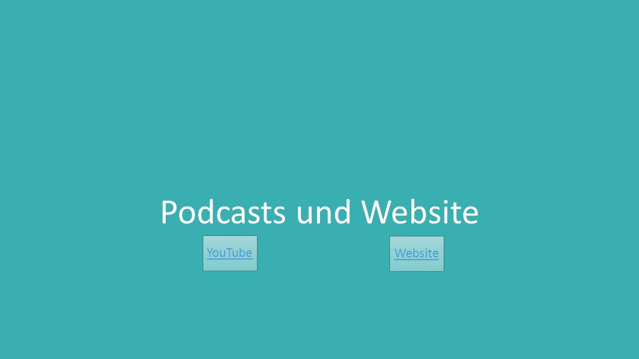 Podcasts und Website YouTube Website