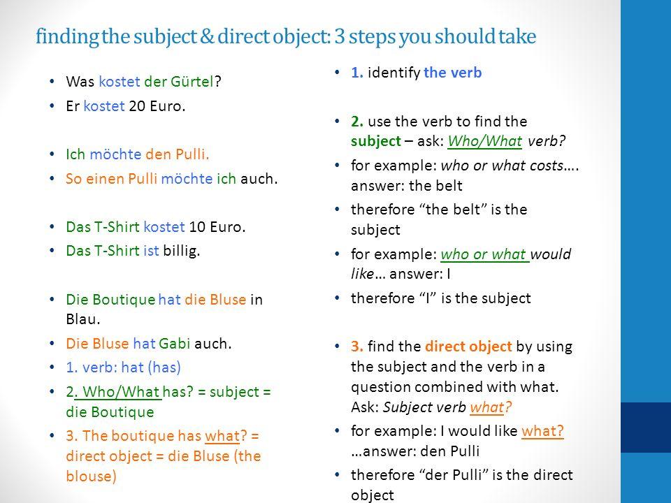 subject & direct object: 3 questions you should ask Was kostet der Gürtel.