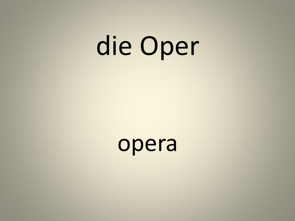 die Oper opera
