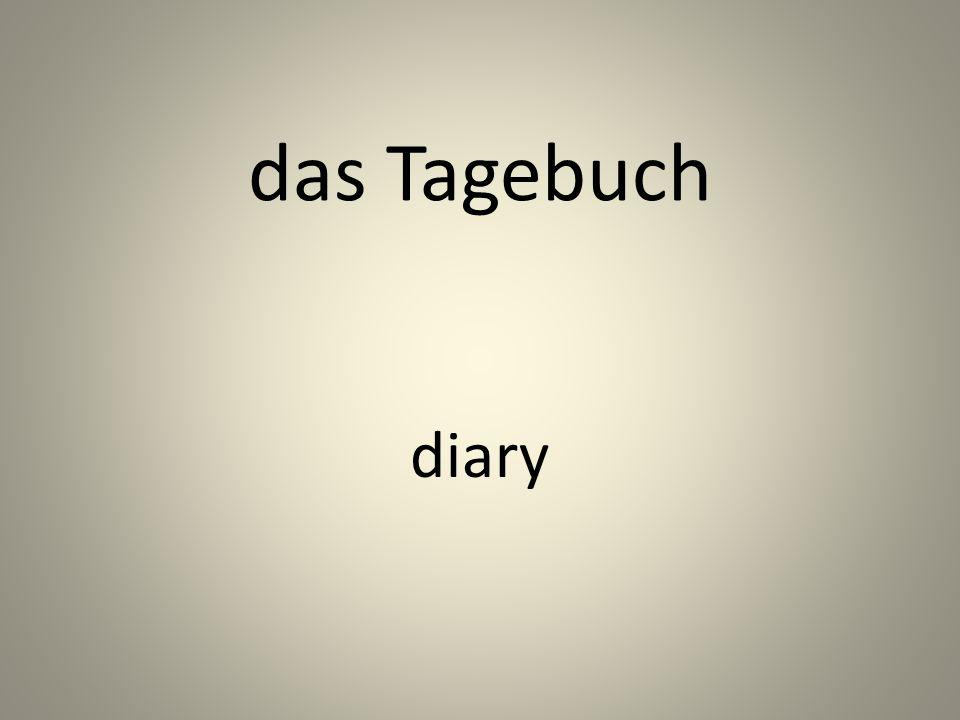 das Tagebuch diary