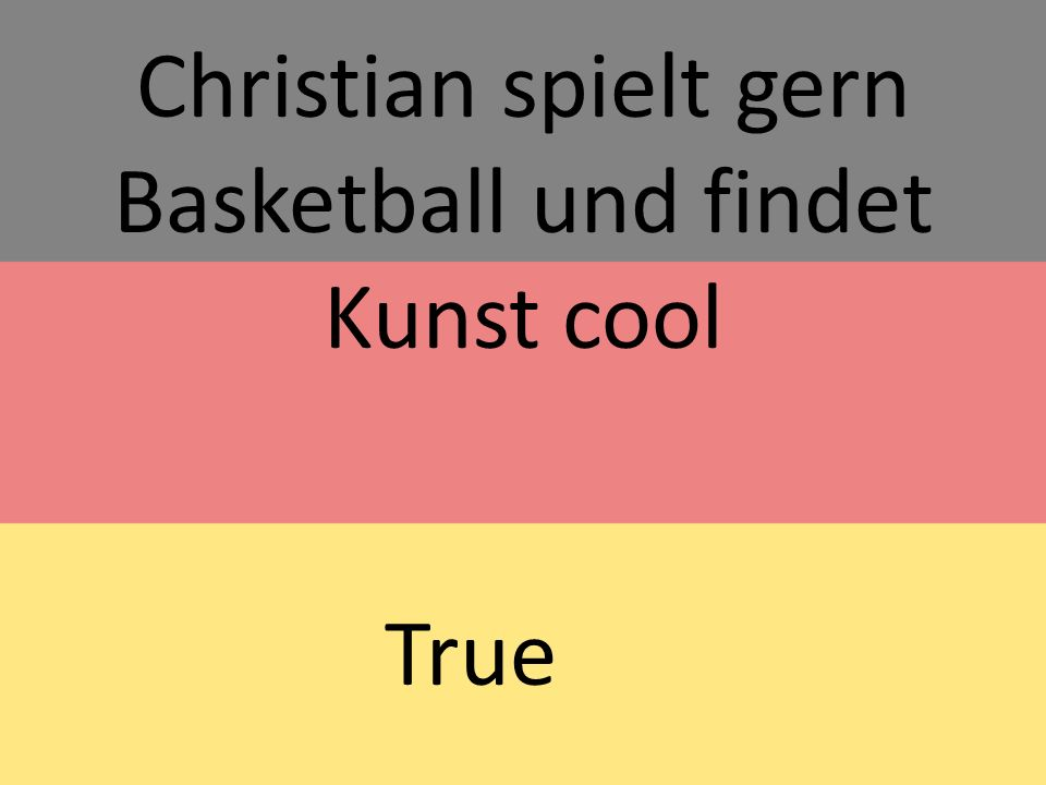Christian prefers basketball and art over Maths and Chemistry True