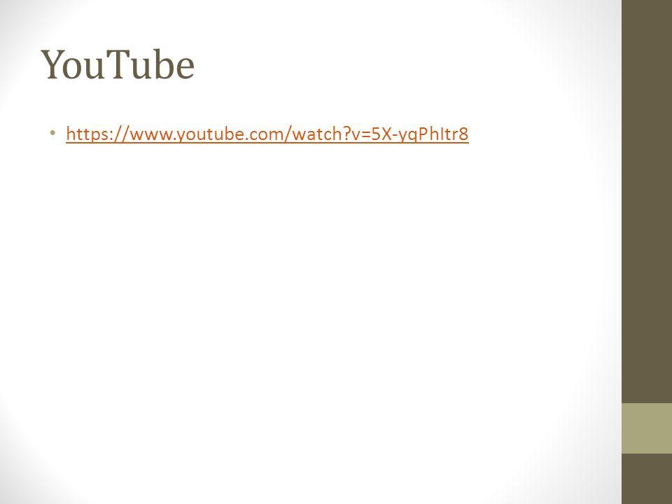 YouTube https://www.youtube.com/watch?v=5X-yqPhItr8