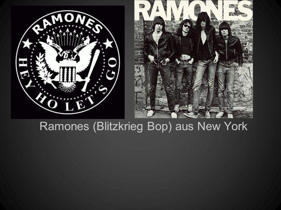 Ramones (Blitzkrieg Bop) aus New York
