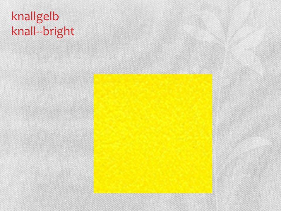 knallgelb knall--bright