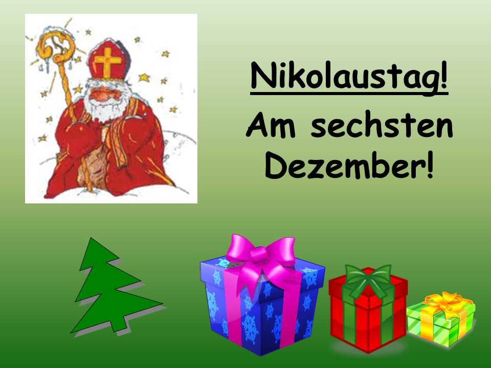 Catholic bishop and saint in the 4 th century From Myra = a small ancient city on the coast of the Aegean Sea in modern-day Turkey Patron saint of children and students Had a reputation for secret gift-giving Would leave coins in the shoes of those who left them out for him Sankt Nikolaus