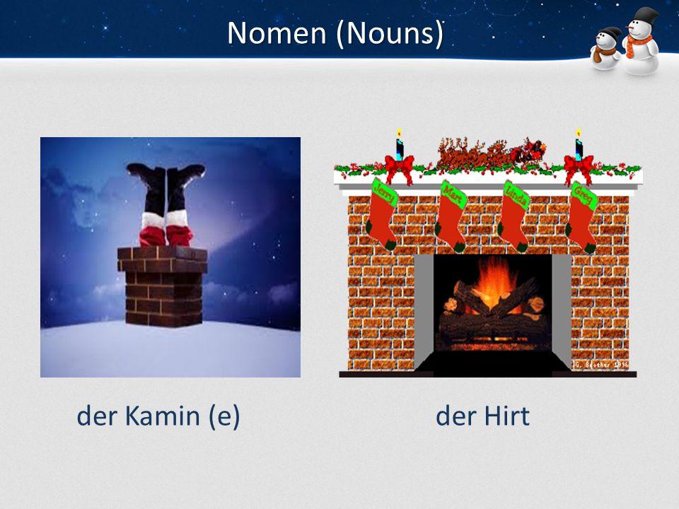 Nomen (Nouns) der Kamin (e)der Hirt