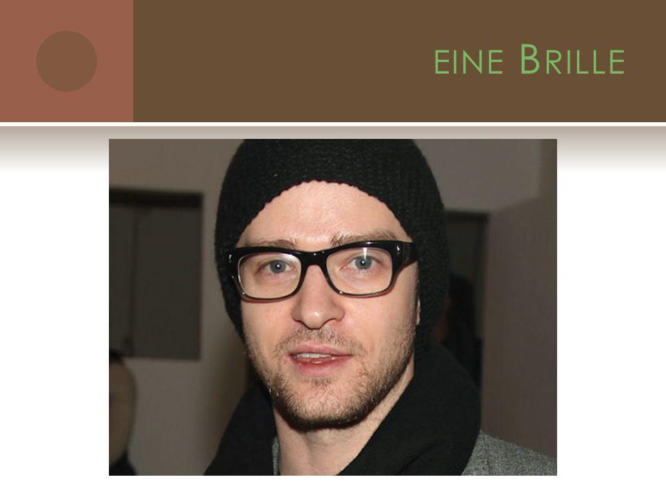EINE B RILLE