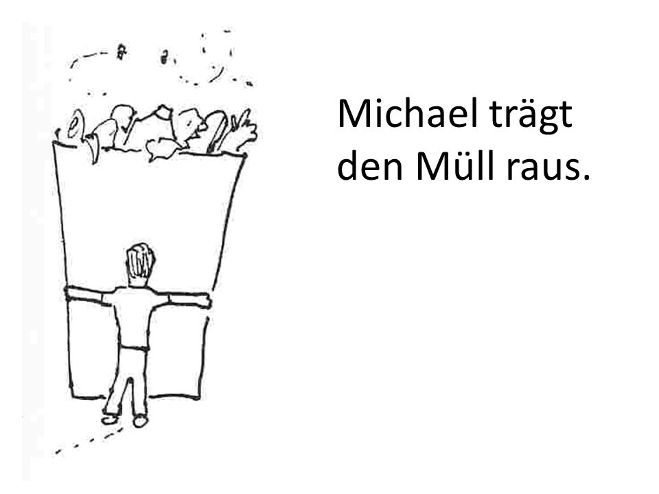 Michael trägt den Müll raus.