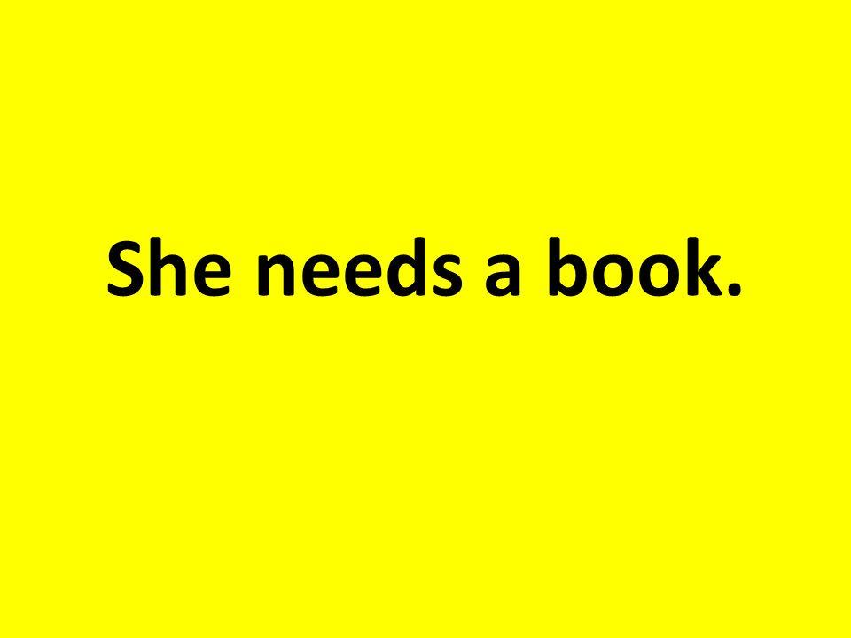 Sie braucht ein Buch.