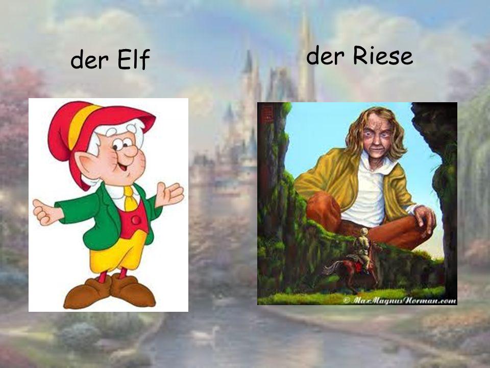 der Elf der Riese