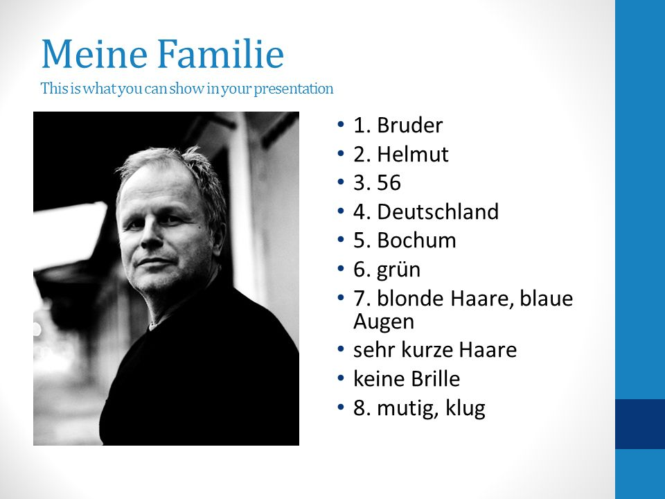Meine Familie This is what you can show in your presentation 1.
