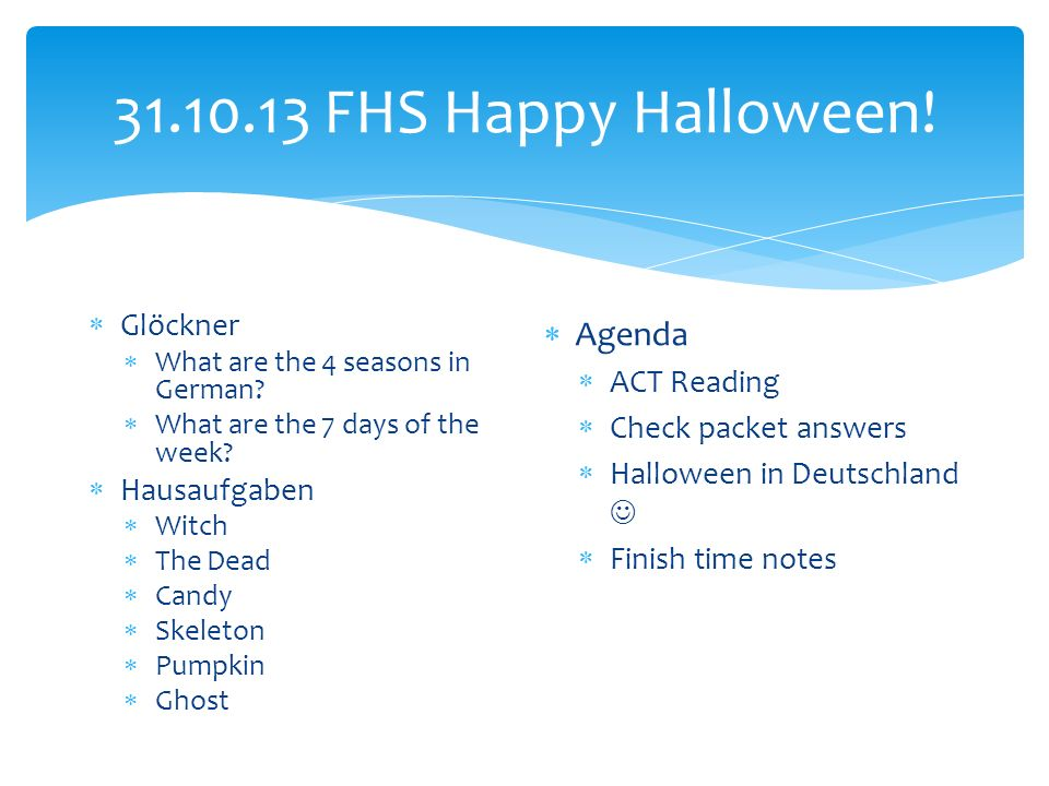 FHS Happy Halloween. Glöckner What are the 4 seasons in German.