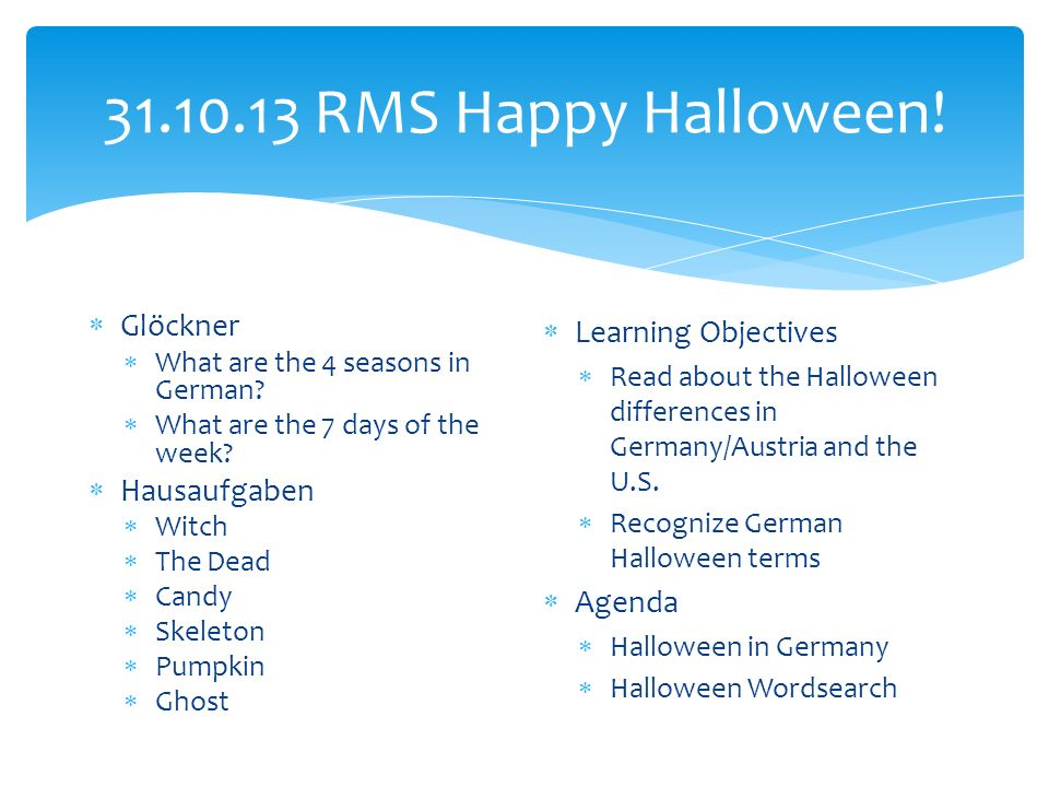 RMS Happy Halloween. Glöckner What are the 4 seasons in German.