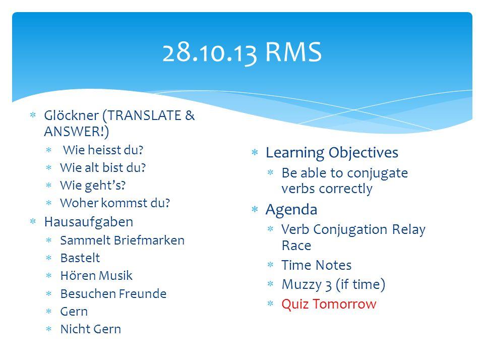 28.10.13 RMS Glöckner (TRANSLATE & ANSWER!) Wie heisst du.