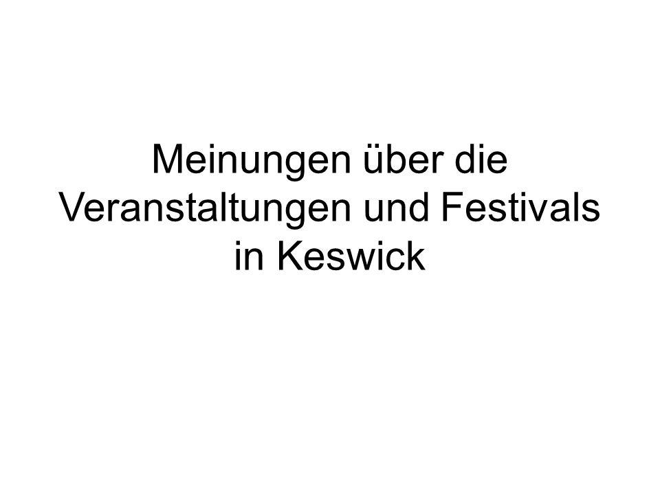 Meinungen über die Veranstaltungen und Festivals in Keswick