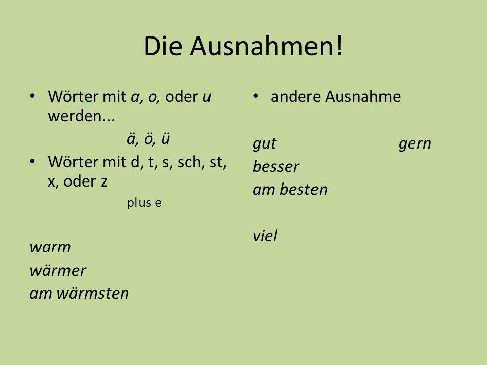 so…wie…/ als Deutsch lernen ist besser als Spanisch lernen.