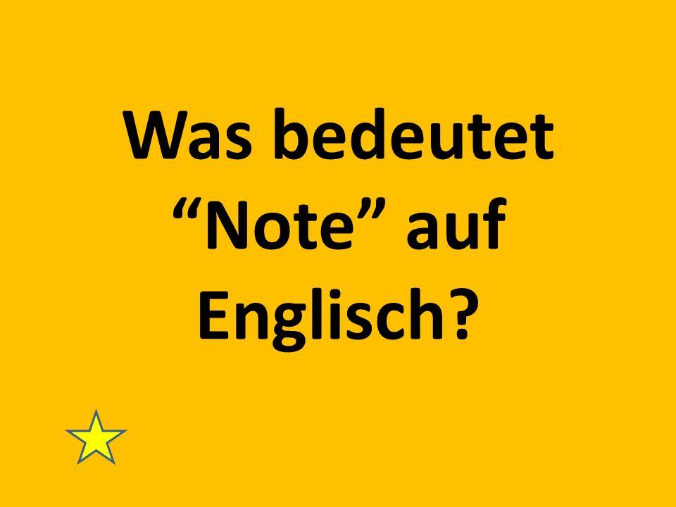 Was bedeutet Note auf Englisch?