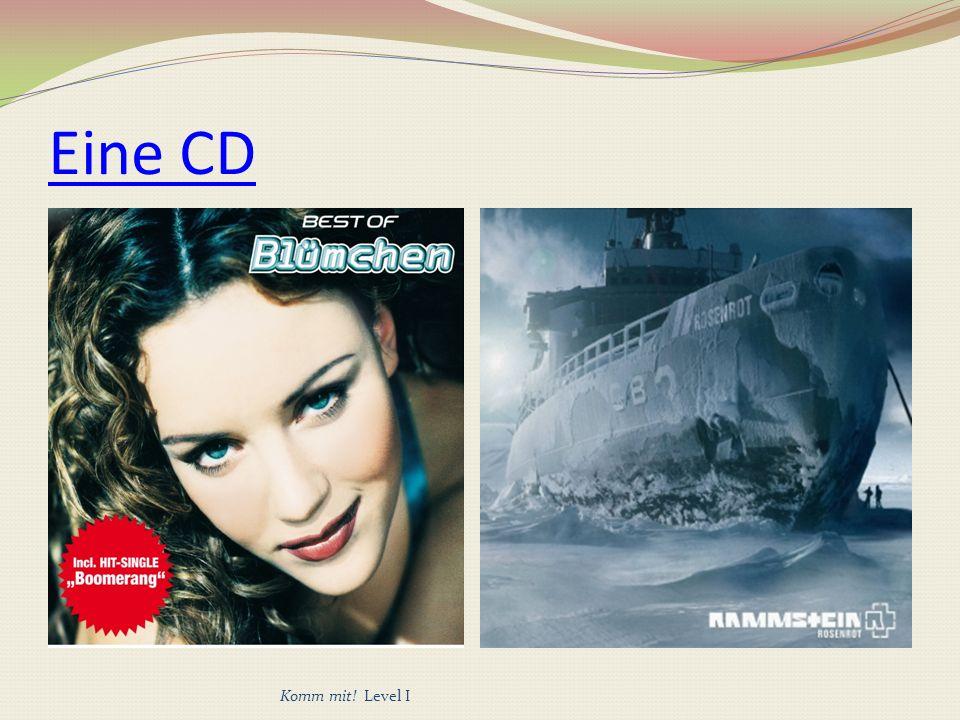 Eine CD Komm mit! Level I