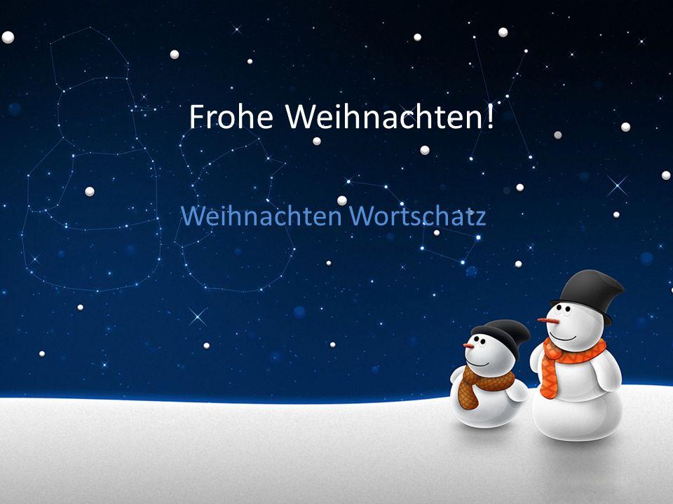 Frohe Weihnachten! Weihnachten Wortschatz