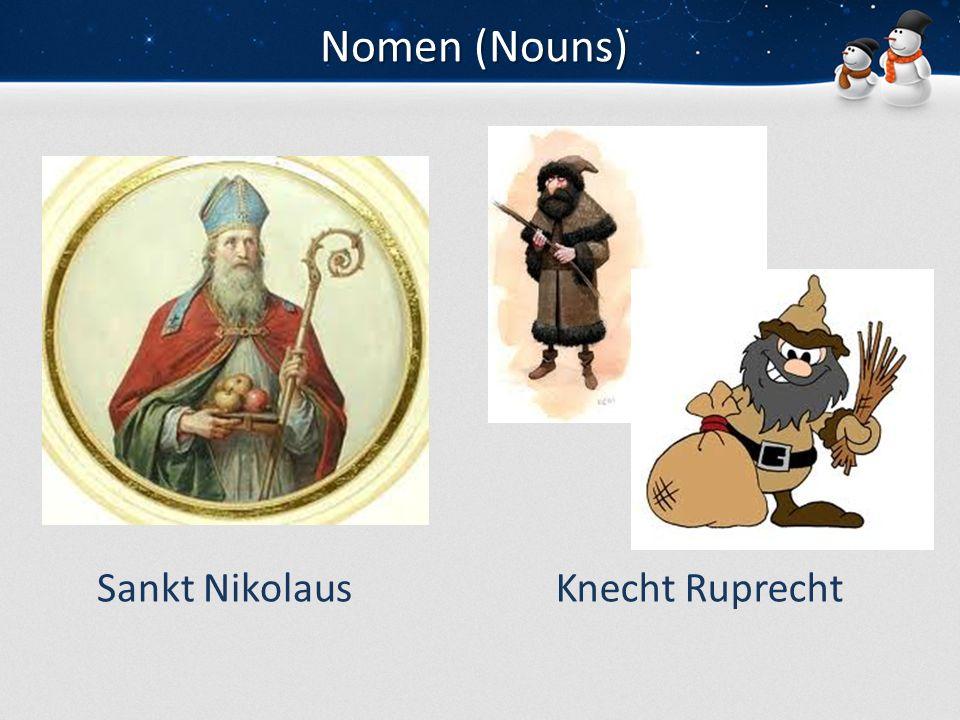 Nomen (Nouns) Sankt NikolausKnecht Ruprecht