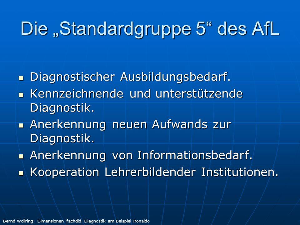 Globale Dimensionen der Diagnostik in Lehrerbildung und Schulpraxis Psychologische Diagnostik.