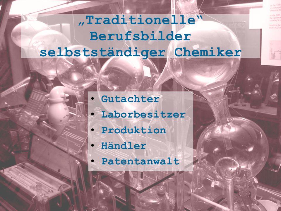 Traditionelle Berufsbilder selbstständiger Chemiker Gutachter Laborbesitzer Produktion Händler Patentanwalt