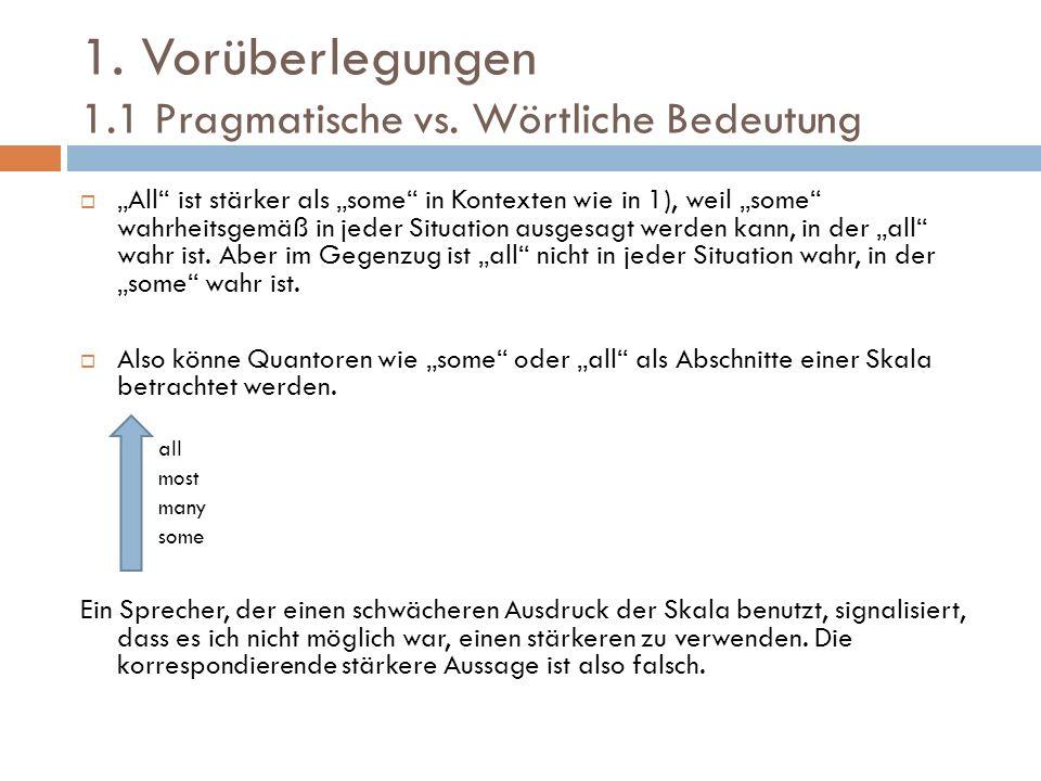1.Vorüberlegungen 1.1 Pragmatische vs.