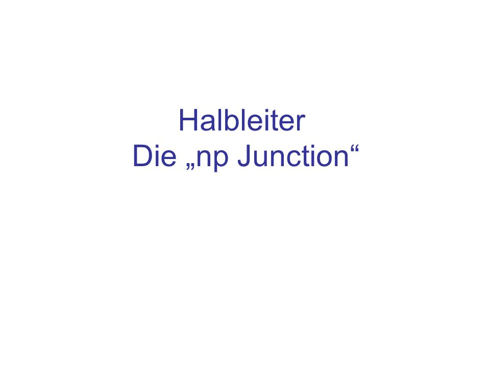 Halbleiter Die np Junction