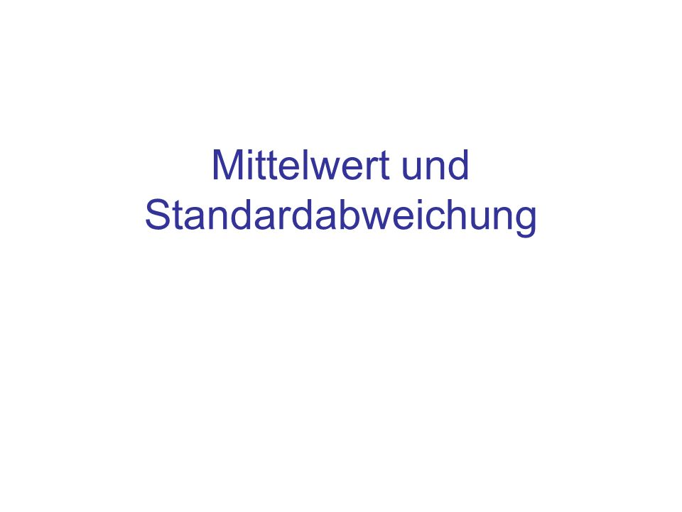 Mittelwert und Standardabweichung