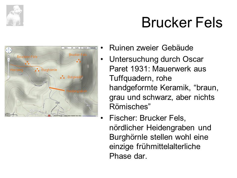 Brucker Fels Ruinen zweier Gebäude Untersuchung durch Oscar Paret 1931: Mauerwerk aus Tuffquadern, rohe handgeformte Keramik, braun, grau und schwarz,