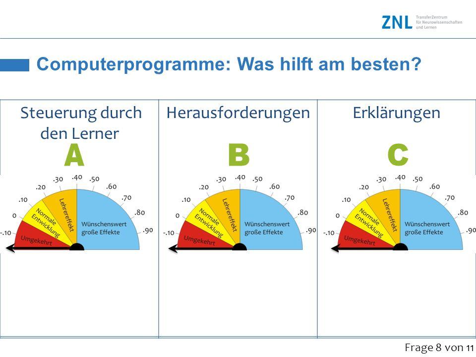 Computerprogramme: Was hilft am besten? Steuerung durch den Lerner HerausforderungenErklärungen.41.13.66 Frage 8 von 11