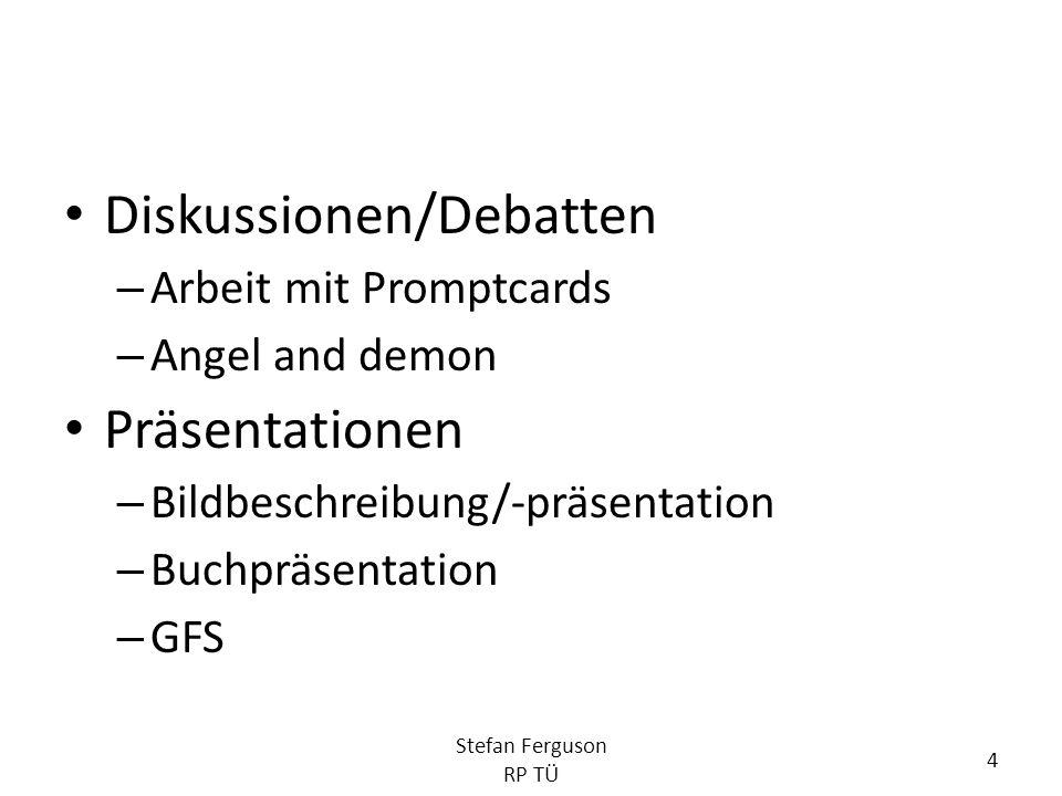 Rollenspiele – Klassische Rollenspiele – Szenisches Darstellen Konversation – Milling around – Kugellager Stefan Ferguson RP TÜ 5