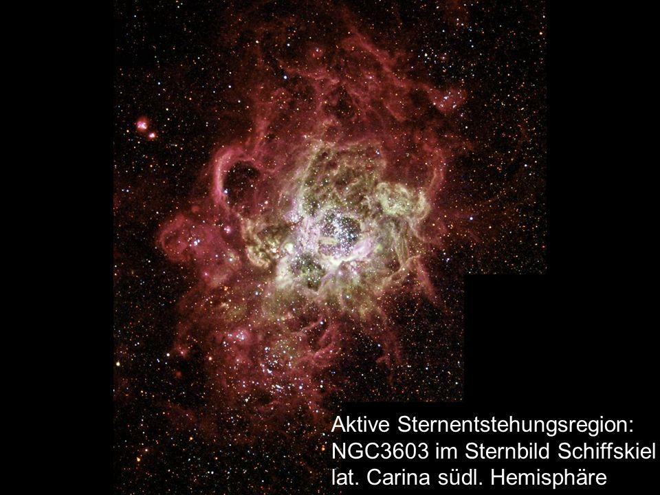 Aktive Sternentstehungsregion: NGC3603 im Sternbild Schiffskiel lat. Carina südl. Hemisphäre