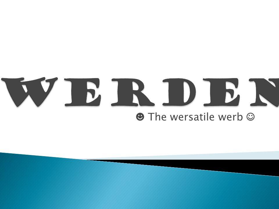 The wersatile werb
