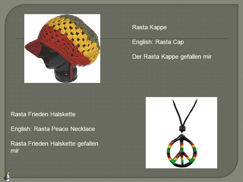 Rasta Kappe English: Rasta Cap Der Rasta Kappe gefallen mir Rasta Frieden Halskette English: Rasta Peace Necklace Rasta Frieden Halskette gefallen mir