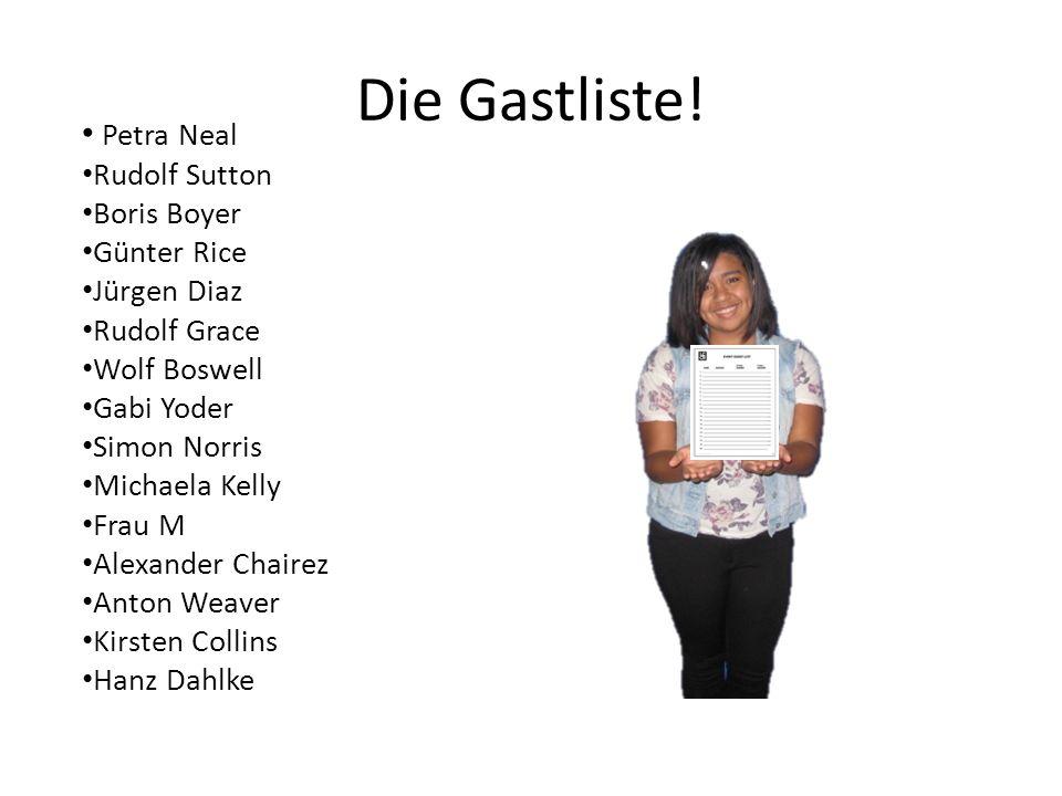 Die Gastliste.