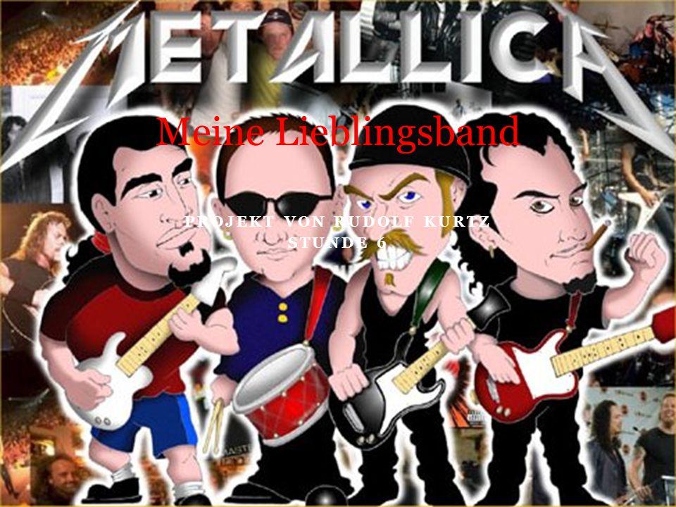 Metallica Heavy Metal, Thrash Metal, Hrad Rock, Speed Metal San francisco, CA http://en.wikipedia.org/wi ki/Metallica
